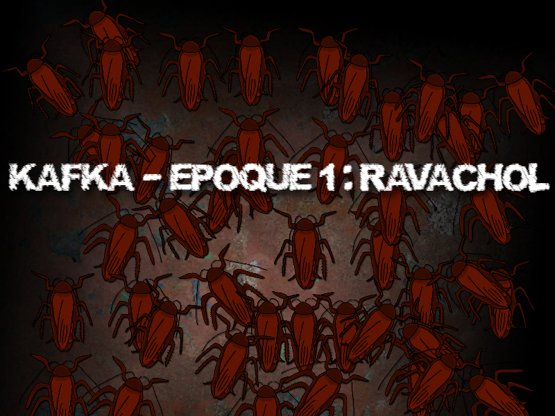 [Recrutement] Projet Kafka - Episode 1 : Ravachol  Ecrantitrev1